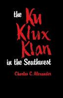 Pdf The Ku Klux Klan in the Southwest Telecharger