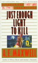 Just Enough Light To Kill Book PDF