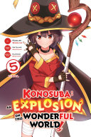 Konosuba  An Explosion on This Wonderful World   Vol  5  manga