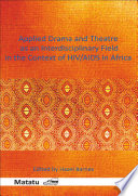 Applied Drama And Theatre As An Interdisciplinary Field In The Context Of Hiv Aids In Africa