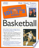 The Complete Idiot s Guide to Basketball