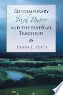 Contemporary Irish Poetry And The Pastoral Tradition