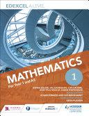 Edexcel A Level Mathematics Year 1  AS