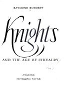 Knights and the Age of Chivalry