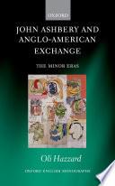 John Ashbery and Anglo American Exchange
