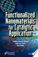 Functionalized Nanomaterials for Catalytic Application Book PDF