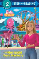 Pdf The Mermaid Park Mystery (Barbie)