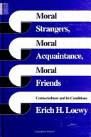 Moral Strangers, Moral Acquaintance, and Moral Friends