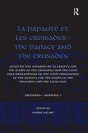 La papauté et les croisades