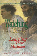 Watching the Disciples   Learning from Their Mistakes
