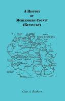 A History of Muhlenberg County (Kentucky)