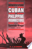 Representations of the Cuban and Philippine Insurrections on the Spanish Stage, 1887-1898