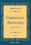 Christian Advocate Vol 9