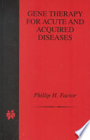 Gene Therapy for Acute and Acquired Diseases