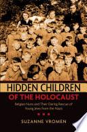 Hidden Children of the Holocaust