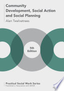 Community Development  Social Action and Social Planning