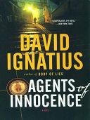 Agents of Innocence: A Novel ebook