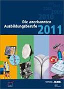 Die anerkannten Ausbildungsberufe 2011