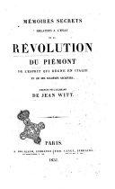 Mémoires secrets relatifs à l'état de la révolution du Piemont, de l'esprit qui regne en Italie et de ses sociétés secrètes ebook