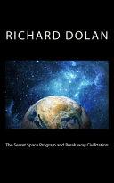 The Secret Space Program and Breakaway Civilization