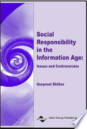 Social Responsibility in the Information Age  Issues and Controversies