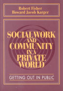 Social Work and Community in a Private World