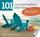 101 Conversation Starters for Families Book