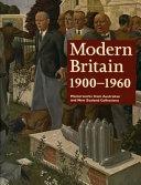Modern Britain, 1900-1960