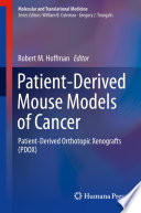 Patient-Derived Mouse Models of Cancer