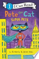 Pete the Cat  Super Pete