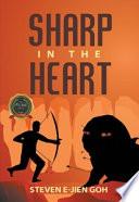 Sharp in the Heart