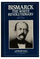 Pdf Bismarck, the White Revolutionary: 1851 [i.e. 1815]-1871
