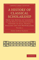 A History of Classical Scholarship