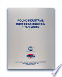 Round Industrial Duct Construction Standards 3rd Ed. 2013