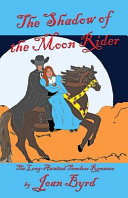 The Shadow of the Moon Rider