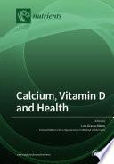 Calcium  Vitamin D and Health