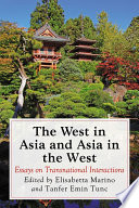 The West In Asia And Asia In The West
