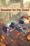 Speaker for the Dead: Book Two of the Ender's Game Series