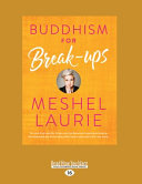 Buddhism for Break Ups