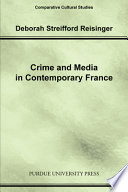 Crime and Media in Contemporary France