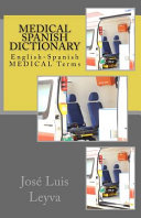 Medical Spanish Dictionary
