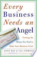 Every Business Needs an Angel