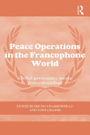 Pdf Peace Operations in the Francophone World Telecharger