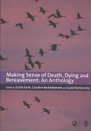 Making Sense of Death, Dying and Bereavement