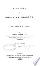 Elements of Moral Philosophy and of Christian Ethics Book