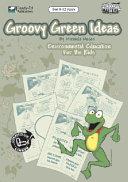 Groovy Green Ideas