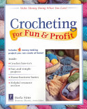 Crocheting for Fun   Profit