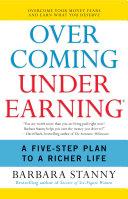 Overcoming Underearning(TM)