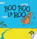 Boo Boo LaRoo