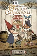 Over the Garden Wall: Circus Friends